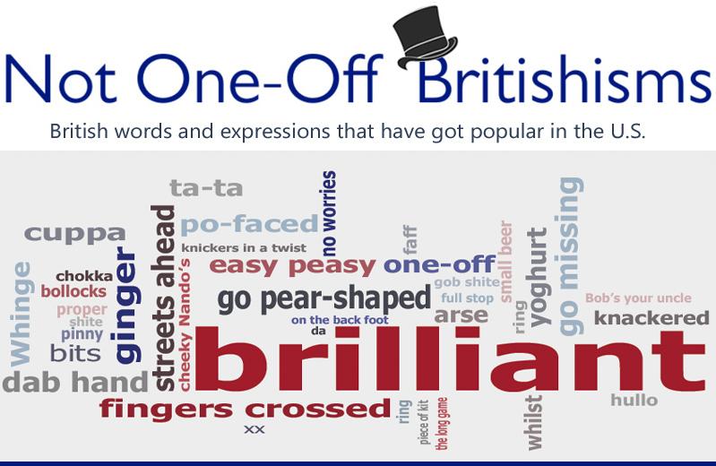Pronunciation | Not One-Off Britishisms